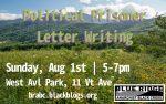 "summer landsacpe in southern appalachia, ""political prisoner letter writing: Sunday, Aug 1st | 5-7pm; West Avl Park, 11 Vt Ave"""
